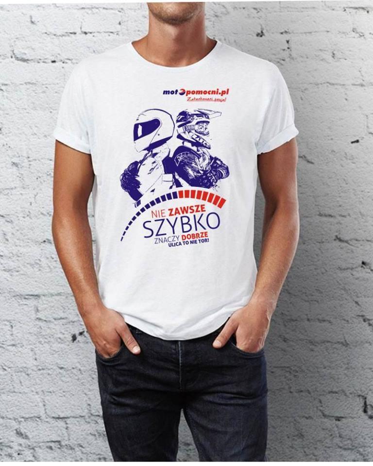 """Koszulka T-shirt """"Nie zawsze szybko znaczy dobrze"""""""